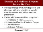 exercise and wellness program follow up care