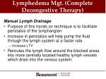 lymphedema mgt complete decongestive therapy