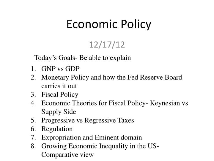 economic policy questions This quiz deals with economic policy which of the following strategies results in government taking money from one segment of the society and giving it back to a group in need.