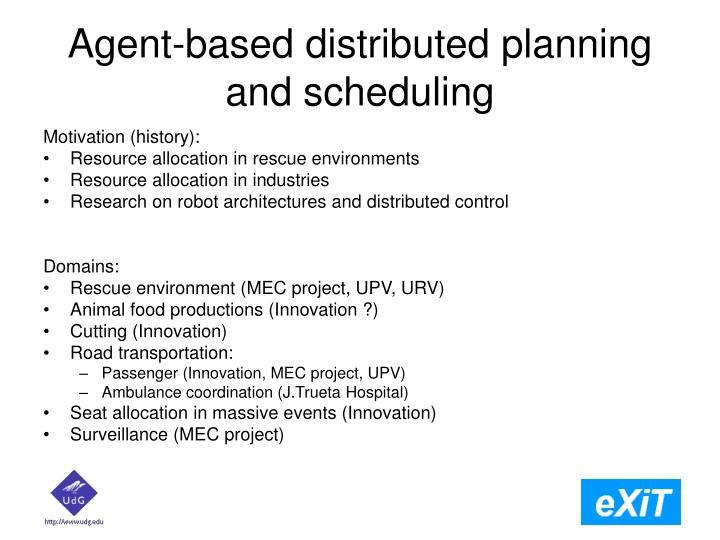 Agent-based distributed planning and scheduling