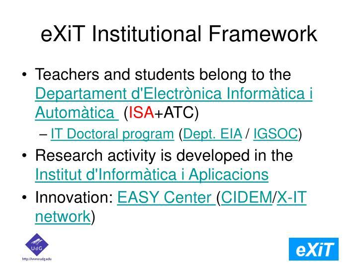 Exit institutional framework