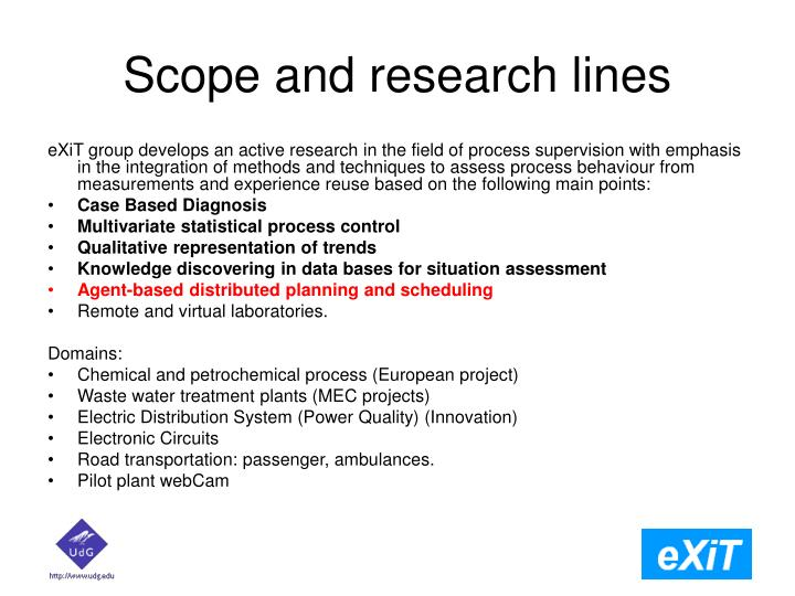 Scope and research lines