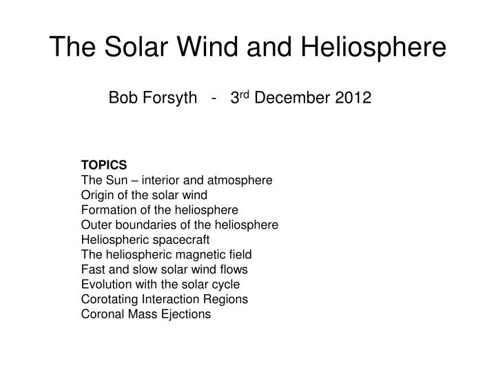 the solar wind and heliosphere n.