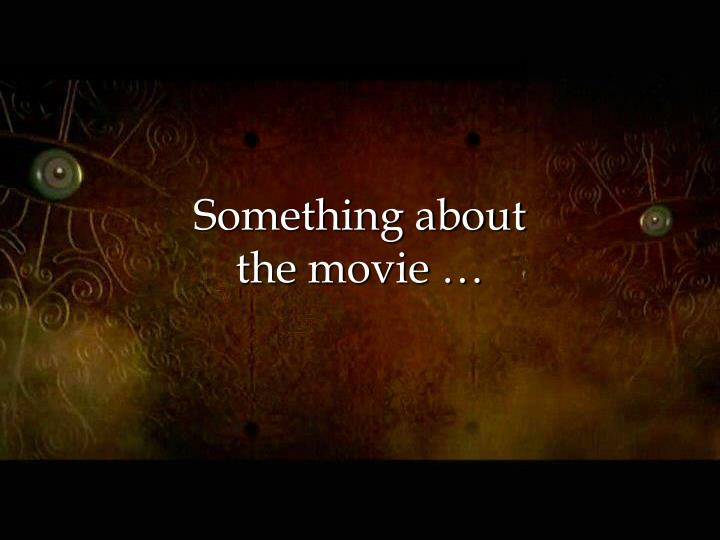 something about the movie n.
