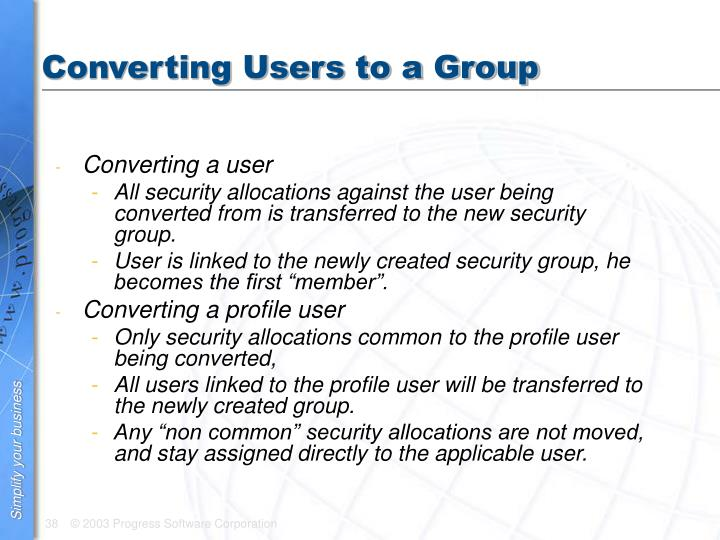 Converting Users to a Group