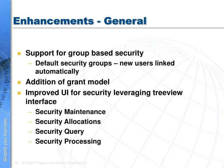 Enhancements - General