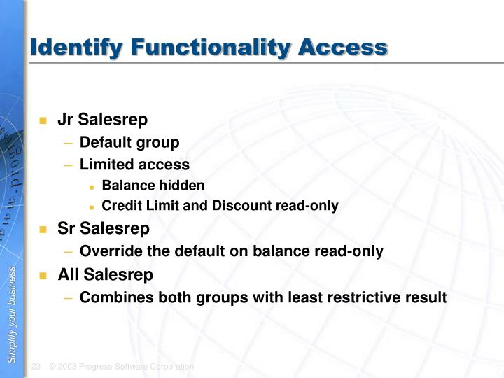 Identify Functionality Access