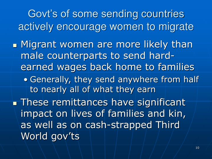 Govt's of some sending countries actively encourage women to migrate