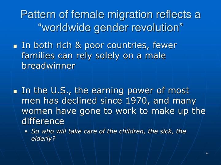 "Pattern of female migration reflects a ""worldwide gender revolution"""