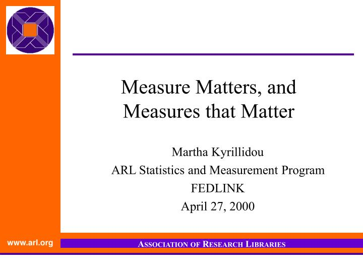 measure matters and measures that matter n.