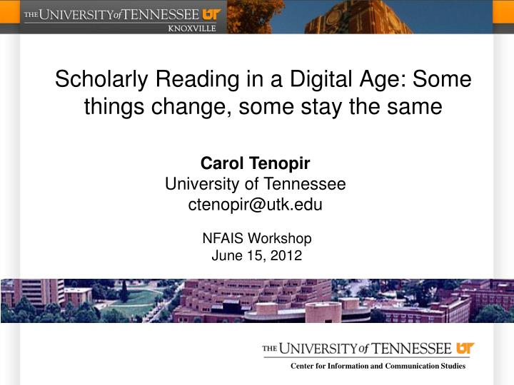scholarly reading in a digital age some things change some stay the same n.