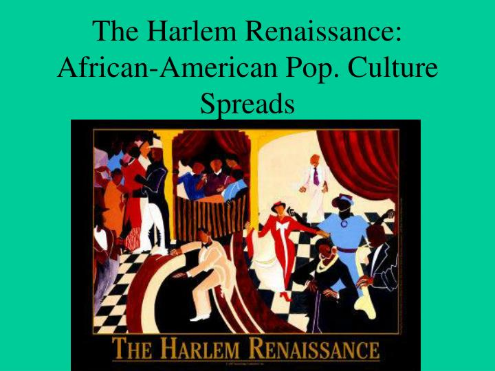 the significance of the harlem renaissance in evolution of art in african americans