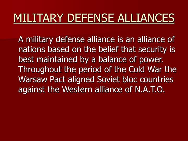MILITARY DEFENSE ALLIANCES