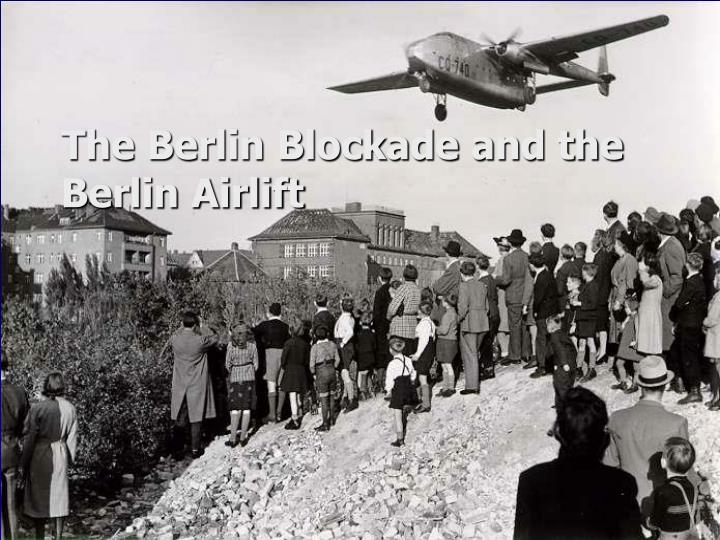 the berlin blockade and the berlin airlift n.