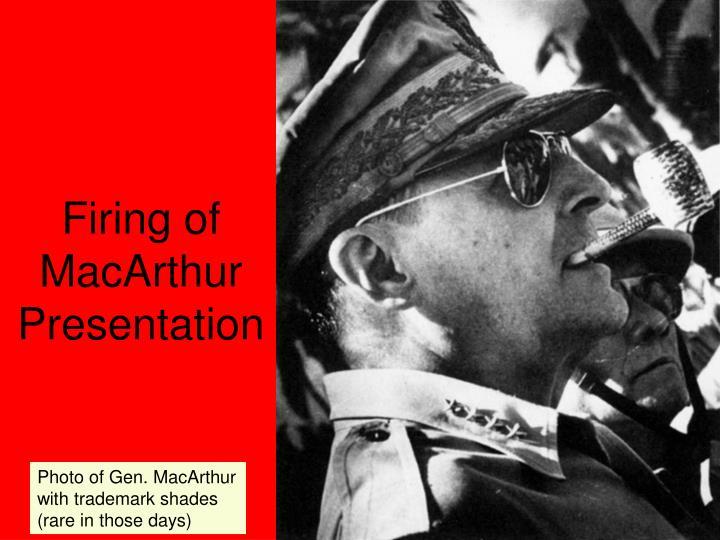 Firing of MacArthur