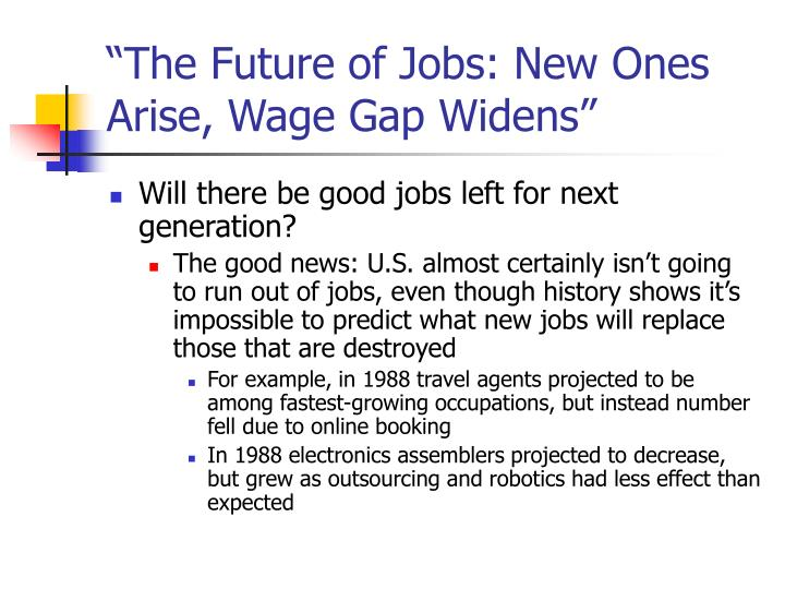 the future of jobs new ones arise wage gap widens n.