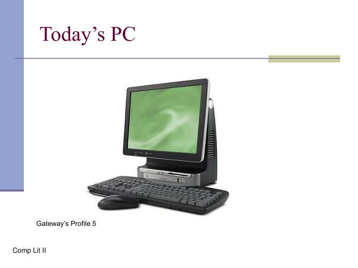 Today's PC