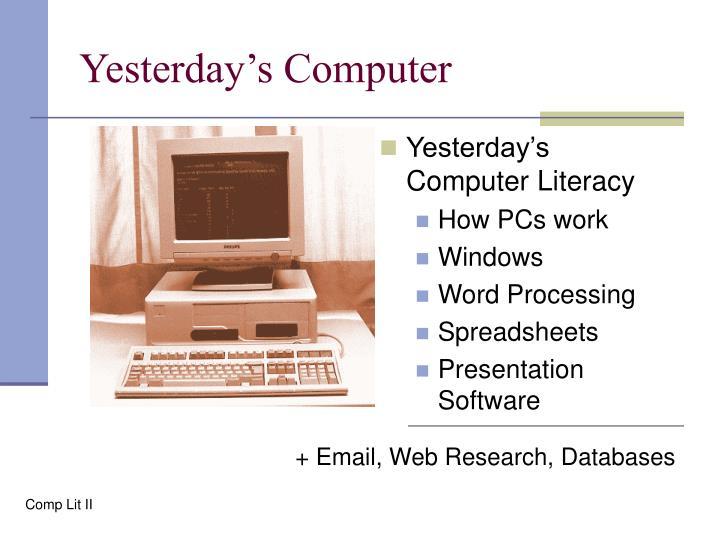 Yesterday's Computer