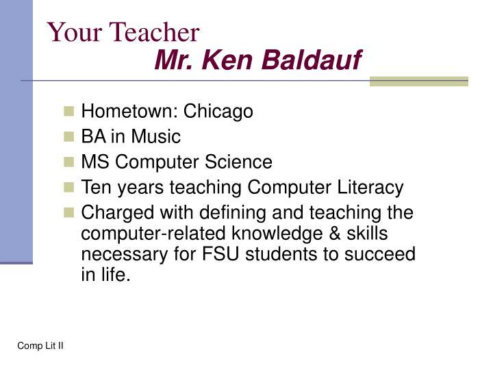 Your teacher