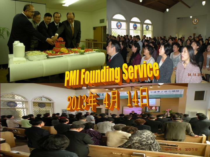 PMI Founding Service