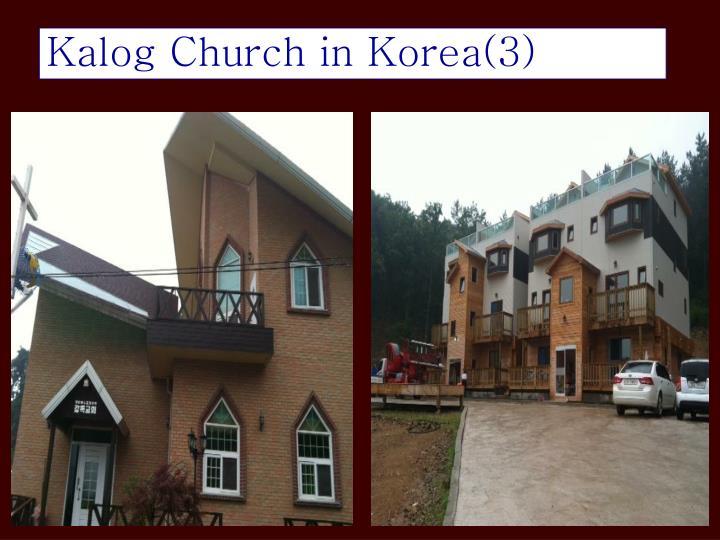 Kalog Church in Korea(3)