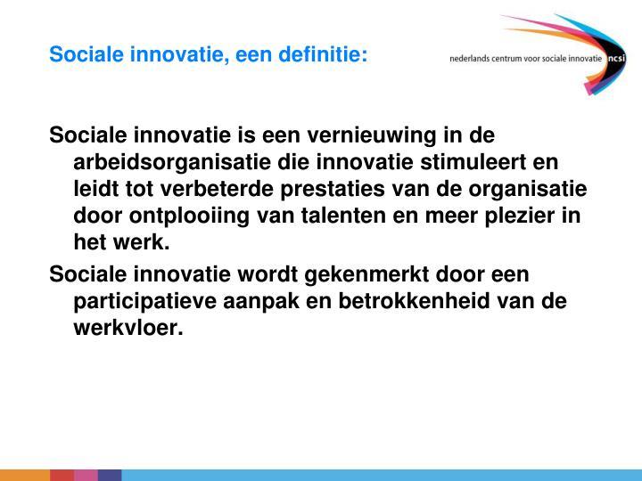 Sociale innovatie, een definitie: