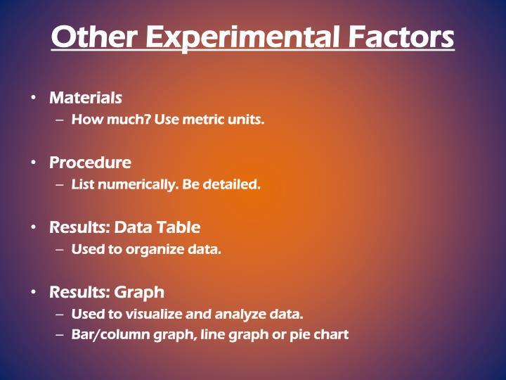 Other Experimental Factors