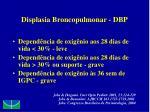 displasia broncopulmonar dbp