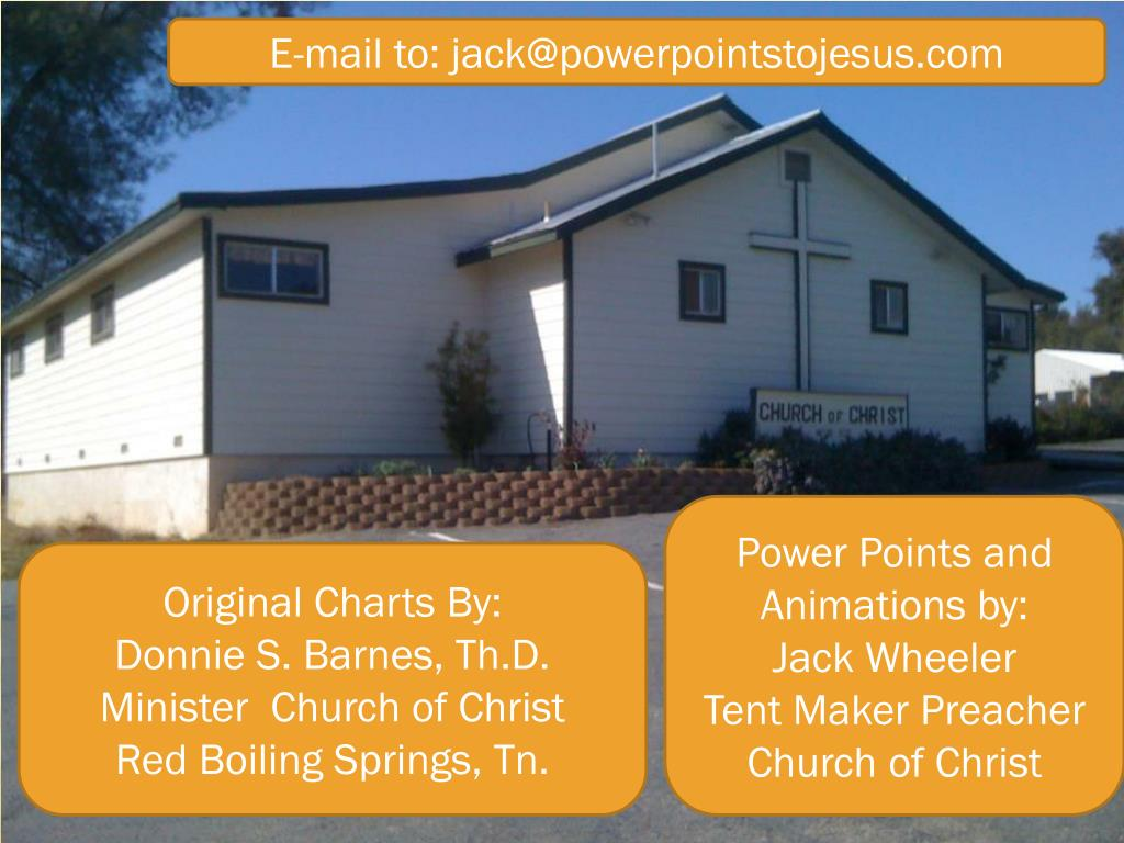 Original Charts By Donnie S Barnes Th D Minister Church Of Christ Red Boiling Springs Tn Point Ppt Presentation