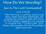 how do we worship1