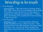 worship is in truth