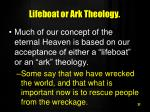 lifeboat or ark theology