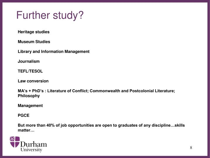 Further study?