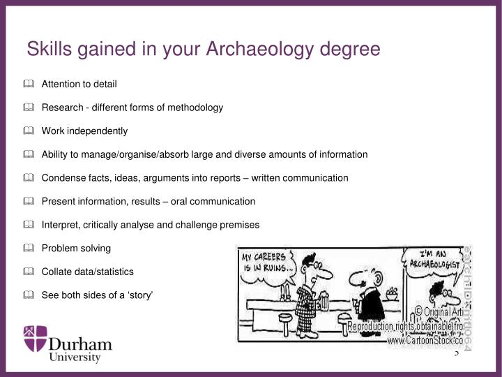 Skills gained in your Archaeology degree