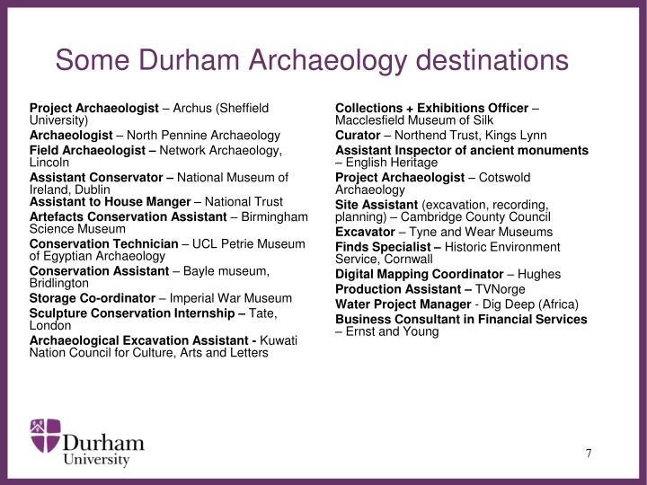 Some Durham Archaeology destinations