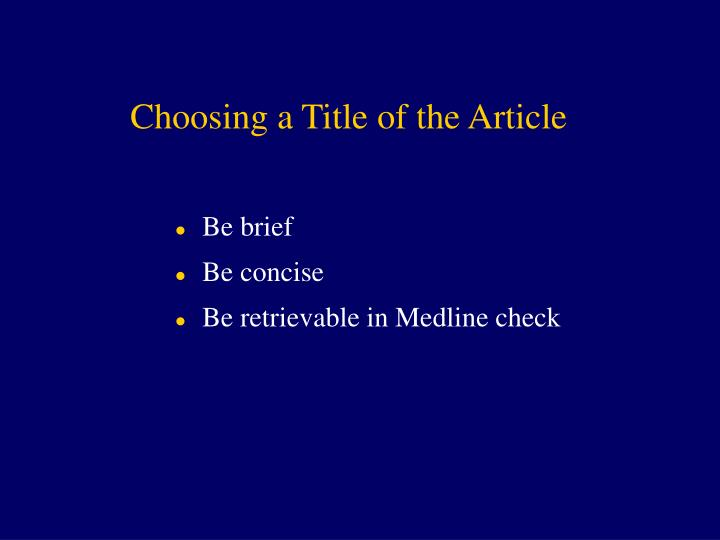 Choosing a Title of the Article