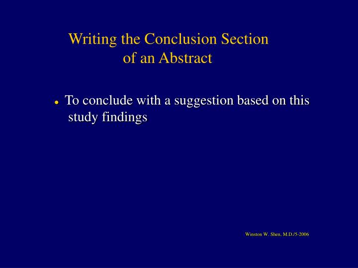 Writing the Conclusion Section