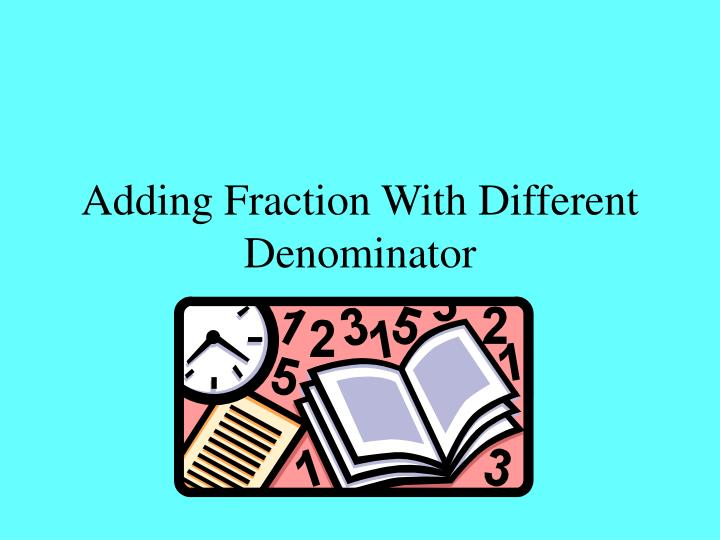 adding fraction with different denominator n.