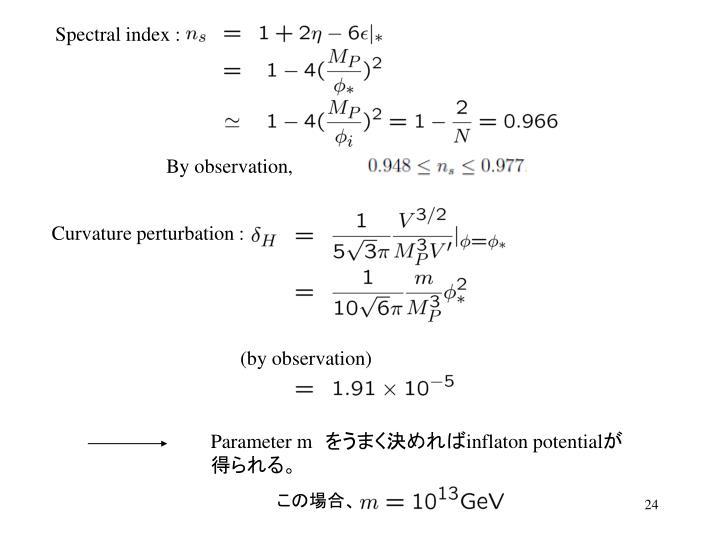 Spectral index :