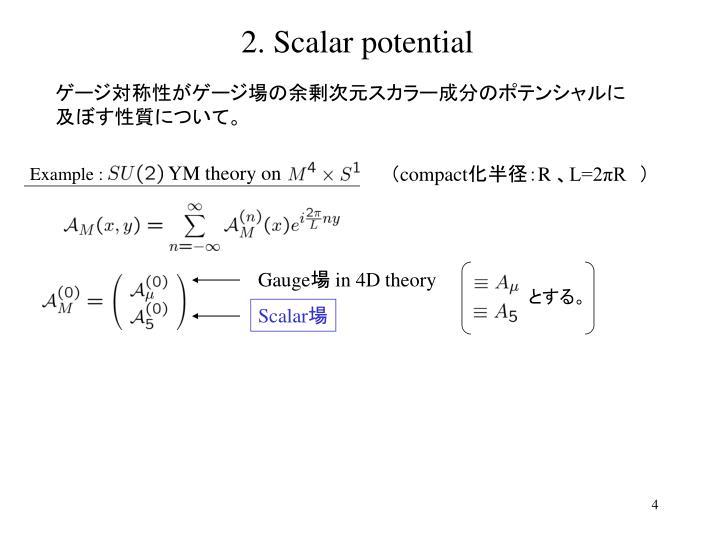 2. Scalar potential