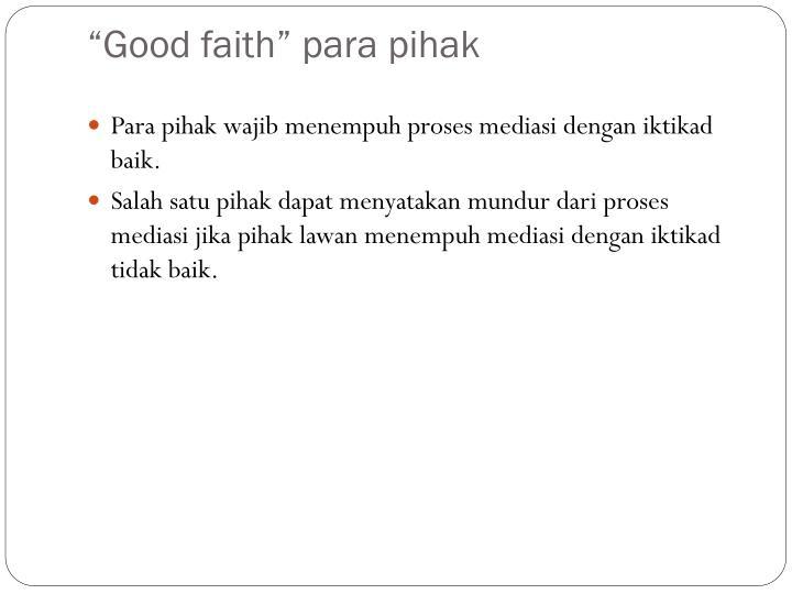"""""""Good faith"""""""