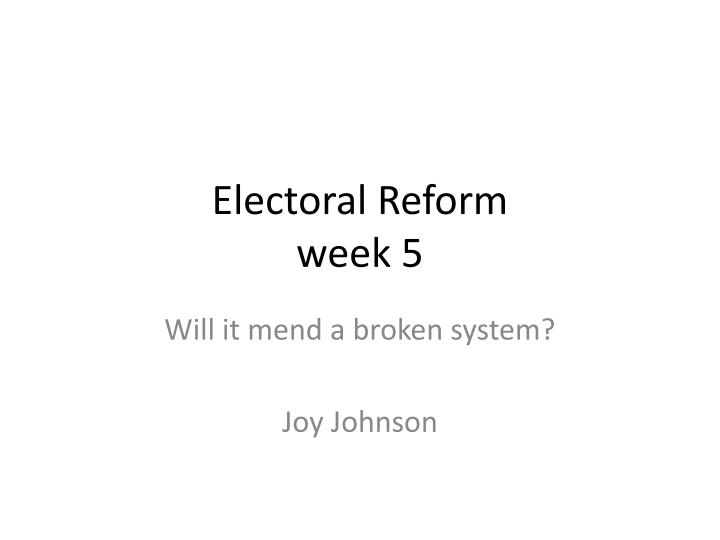 reforming united kingdoms electoral system essay This sample comparative electoral systems research win parliamentary seats in the united kingdom  system and duverger's law: an essay on the history.