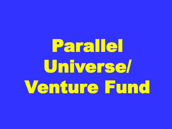 Parallel Universe/