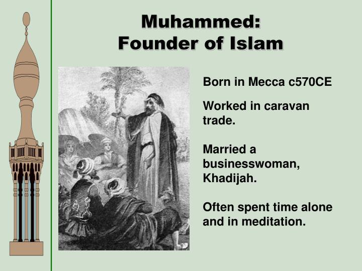 Muhammed: Founder of Islam