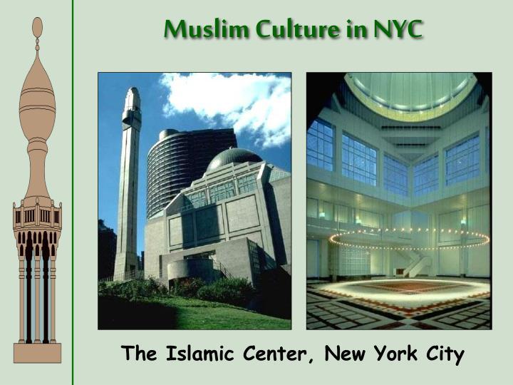 Muslim Culture in NYC