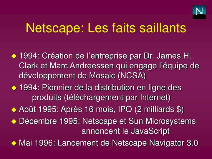 Netscape: Les faits saillants