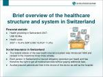 brief overview of the healthcare structure and system in switzerland