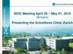 meeting of the international society of orthopedic centers isoc april 29 may 01 2010 bologna