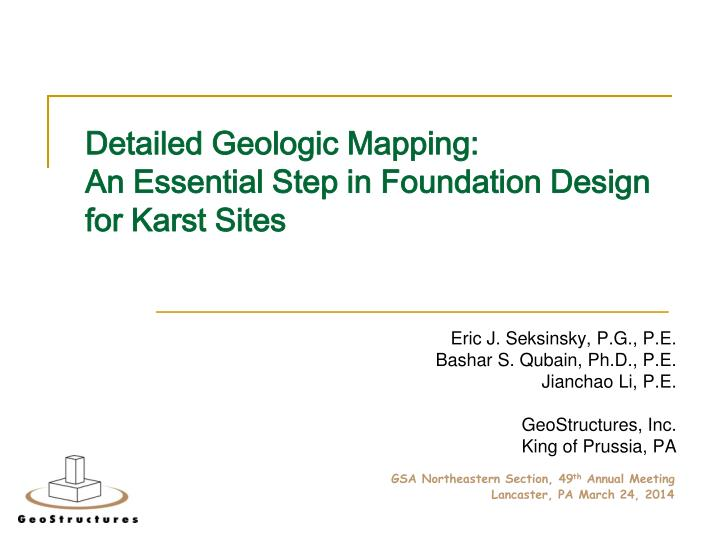 Detailed geologic mapping an essential step in foundation design for karst sites