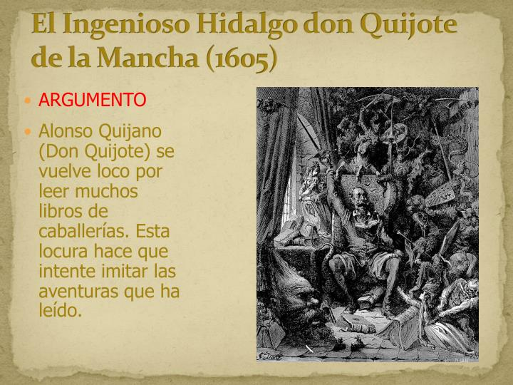 El Ingenioso Hidalgo don Quijote de la Mancha (1605)